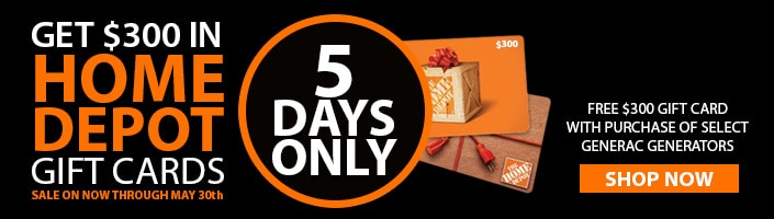 Free $300 Gift Card with the Purchase of Select Generac Generators   Ends May 30th