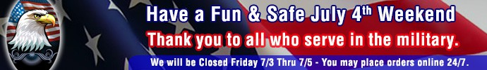 Closed Friday July 3rd, Online Orders will be Processed Monday July 6th
